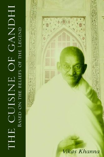 9781599260365: The Cuisine of Gandhi