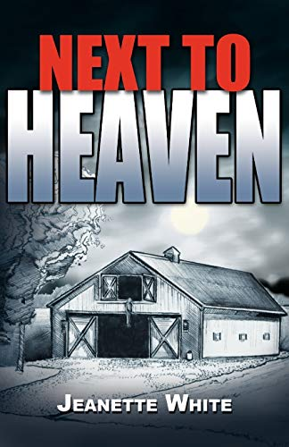 Next to Heaven: Jeanette White