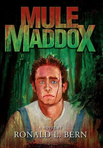 Mule Maddox: Ronald L. Bern