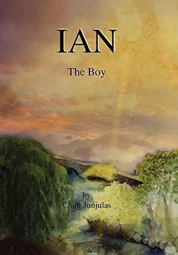 Ian: The Boy: Junjulas, Craig