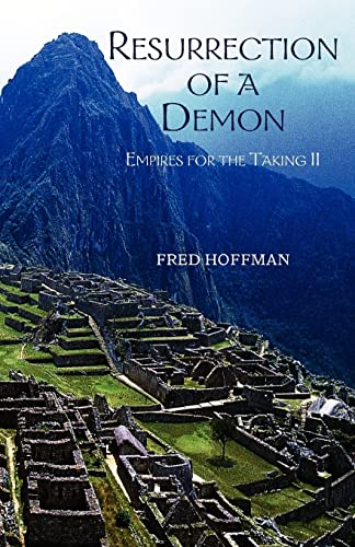 Resurrection Of A Demon: Empires For The Taking II: Fred Hoffman