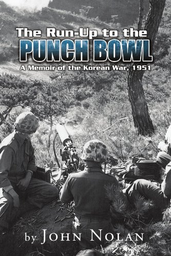 9781599267616: The Run-Up to the Punch Bowl: A Memoir of the Korean War, 1951