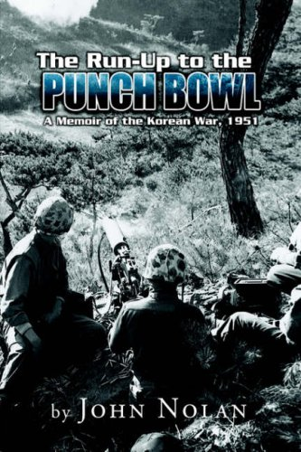 9781599267623: The Run-Up to the Punch Bowl: A Memoir of the Korean War, 1951