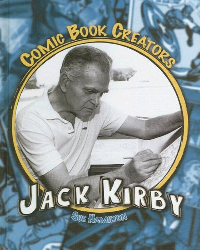 9781599282985: Jack Kirby (Comic Book Creators - 6 Titles)