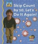 9781599285412: Skip Count by 10, Lets Do It Again! (Math Made Fun - 24 Titles)