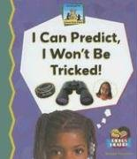 9781599285825: I Can Predict, I Wont Be Tricked! (Science Made Simple - 24 Titles)