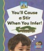 You'll Cause a Stir When You Infer!: Esther Beck; Kelly