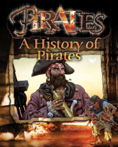 A History of Pirates (1599287617) by John Hamilton