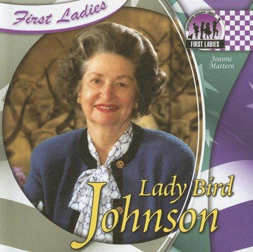 9781599287959: Lady Bird Johnson (First Ladies)