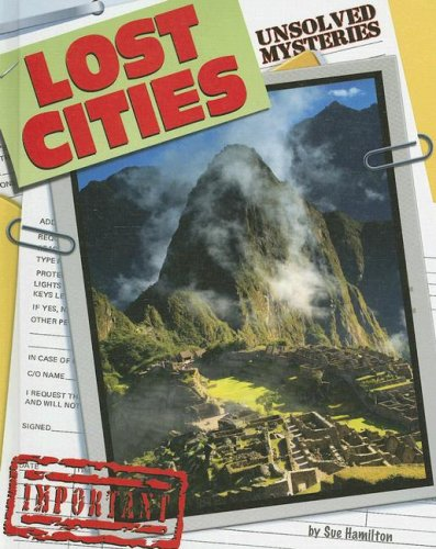 9781599288321: Lost Cities (Unsolved Mysteries)