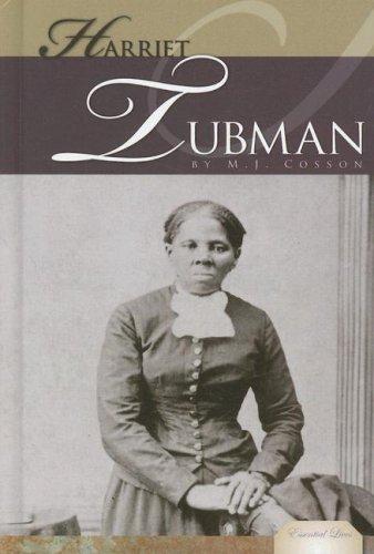 Harriet Tubman (Essential Lives): M. J. Cosson