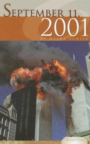 September 11, 2001 (Essential Events (ABDO)): Helga Schier