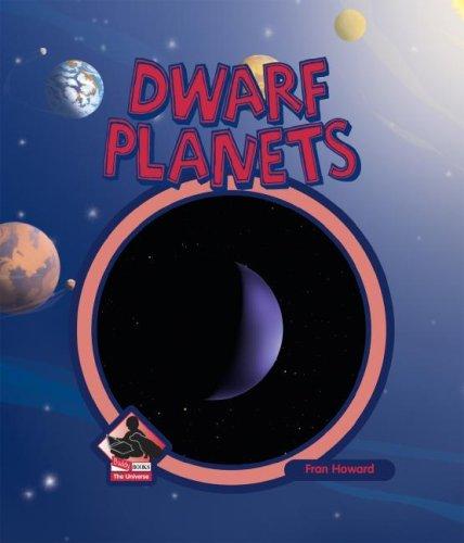 9781599289267: Dwarf Planets (The Universe)