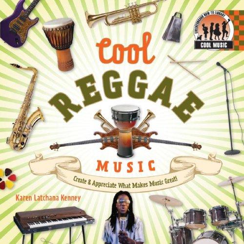 9781599289731: Cool Reggae Music: Create & Appreciate What Makes Music Great! (Cool Music)
