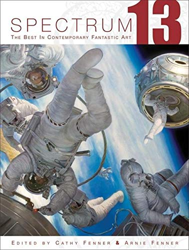 9781599290010: Spectrum 13: The Best in Contemporary Fantastic Art
