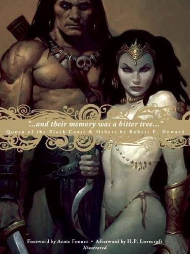 And Their Memory Was a Bitter Tree: Robert E Howard