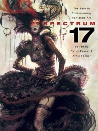 9781599290447: Spectrum 17: The Best in Contemporary Fantastic Art