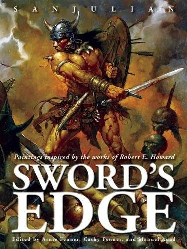 9781599290539: Sword's Edge: Paintings Inspired by the Works of Robert E. Howard