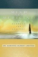 9781599300016: Mind and Medicine