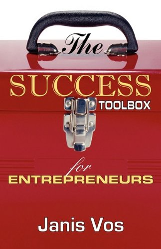 9781599300054: The Success Toolbox for Entrepreneurs