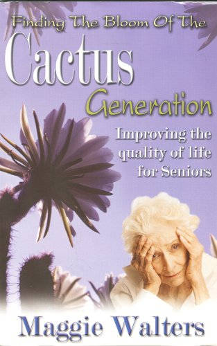 Finding the Bloom of the Cactus Generation: Maggie Walters