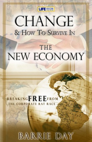 9781599300153: Change & How to Survive in the New Economy