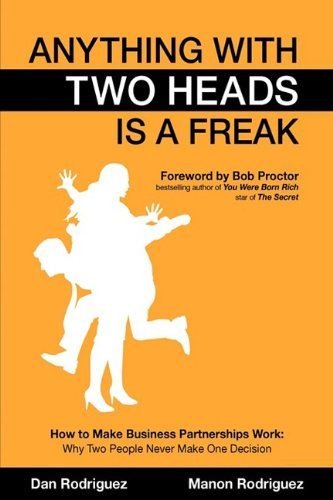 Anything With Two Heads is a Freak: Rodriguez, Dan, Rodriguez, Manon