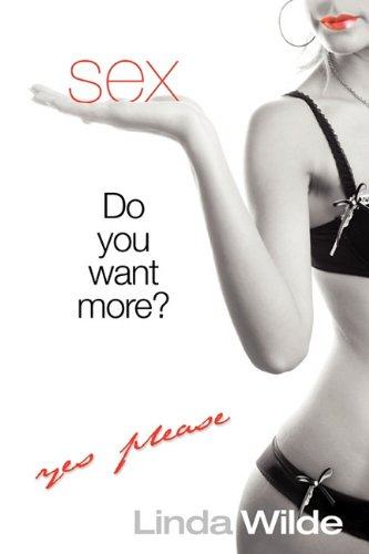 9781599303833: Sex: You Want More?