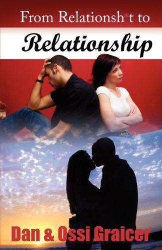 From Relationsh*t to Relationship: Dan Graicer