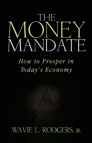 9781599304007: The Money Mandate