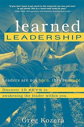 9781599320212: Learned Leadership