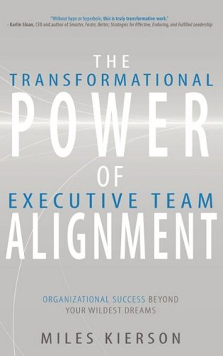 The Transformational Power of Executive Team Allignmen: Miles Kierson