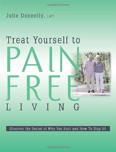 9781599320403: Treat Yourself to Pain Free Living