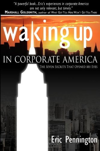 9781599320557: Waking Up in Corporate America: The Seven Secrets That Opened My Eyes
