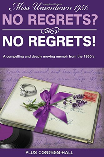 9781599322650: No Regrets? No Regrets!: A compelling and deeply moving memoir from the 1950's