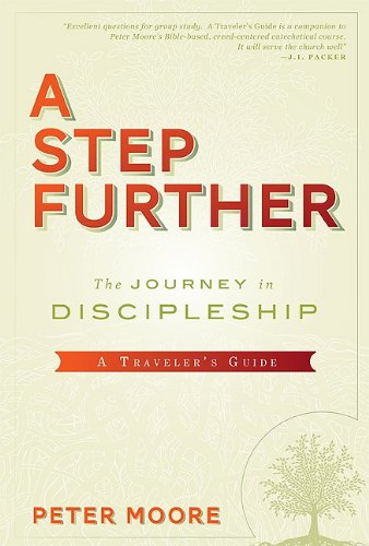 A Step Further: A Traveler's Guide: Peter C. Moore