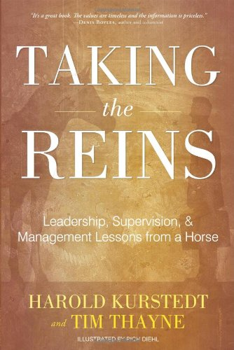 Taking The Reins: Leadership, Supervision, & Management: Harold Kurstedt, Tim