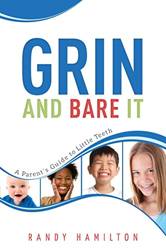 Grin and Bare It: A Parents Guide: Hamilton, Randy