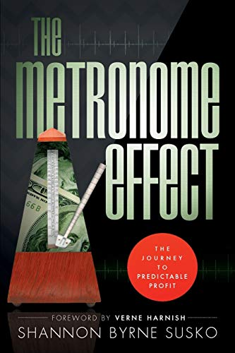 9781599324616: The Metronome Effect: The Journey To Predictable Profit