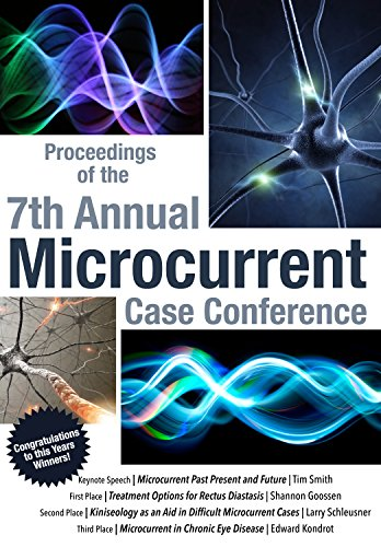 9781599325057: Proceedings of the 7th Annual Microcurrent Case Conference