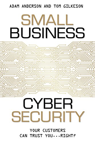9781599325903: Small Business Cyber Security: Your Customers Can Trust You...Right?