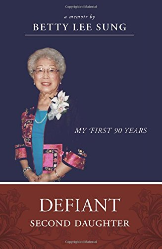 9781599326108: Defiant Second Daughter: My First 90 Years