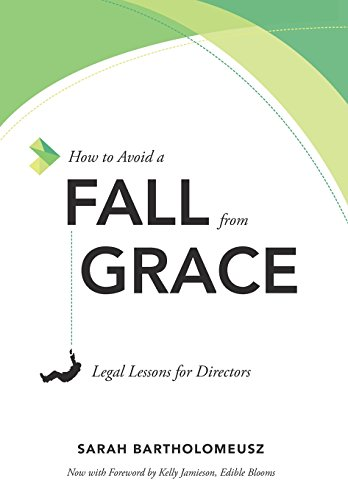 9781599326757: How to Avoid a Fall from Grace: Legal Lessons for Directors