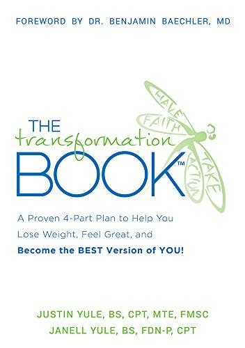 The Transformation Book: A Proven 4-Part Plan: Yule BS FDN-P
