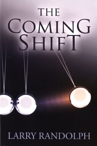 The Coming Shift: Randolph, Larry
