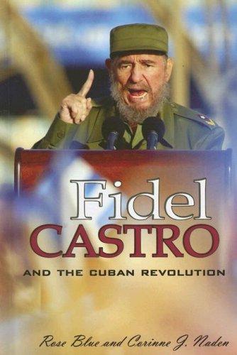 9781599350295: Fidel Castro And the Cuban Revolution (World Leaders)