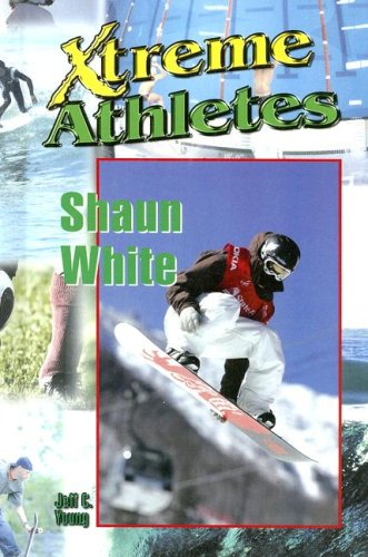 9781599350813: Shaun White (Xtreme Athletes)