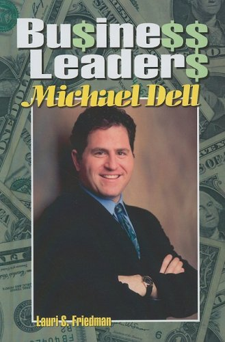 9781599350837: Business Leaders: Michael Dell