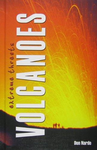 Volcanoes (Extreme Threats): Don Nardo