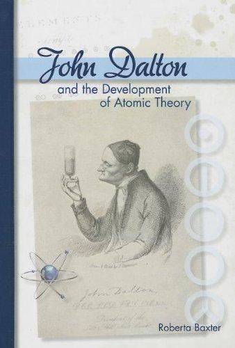 John Dalton and the Development of Atomic: Baxter, Roberta